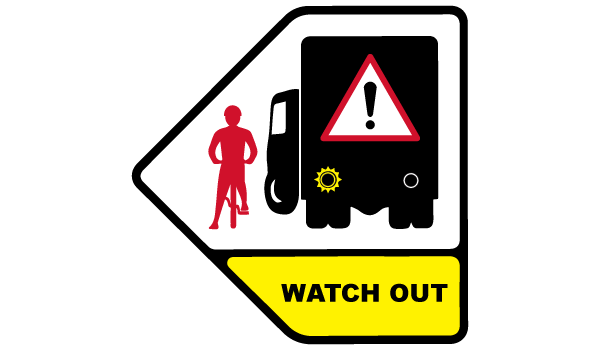 WATCH OUT - WARNING CYCLISTS BEWARE WHEN VEHICLE IS TURNING LEFT